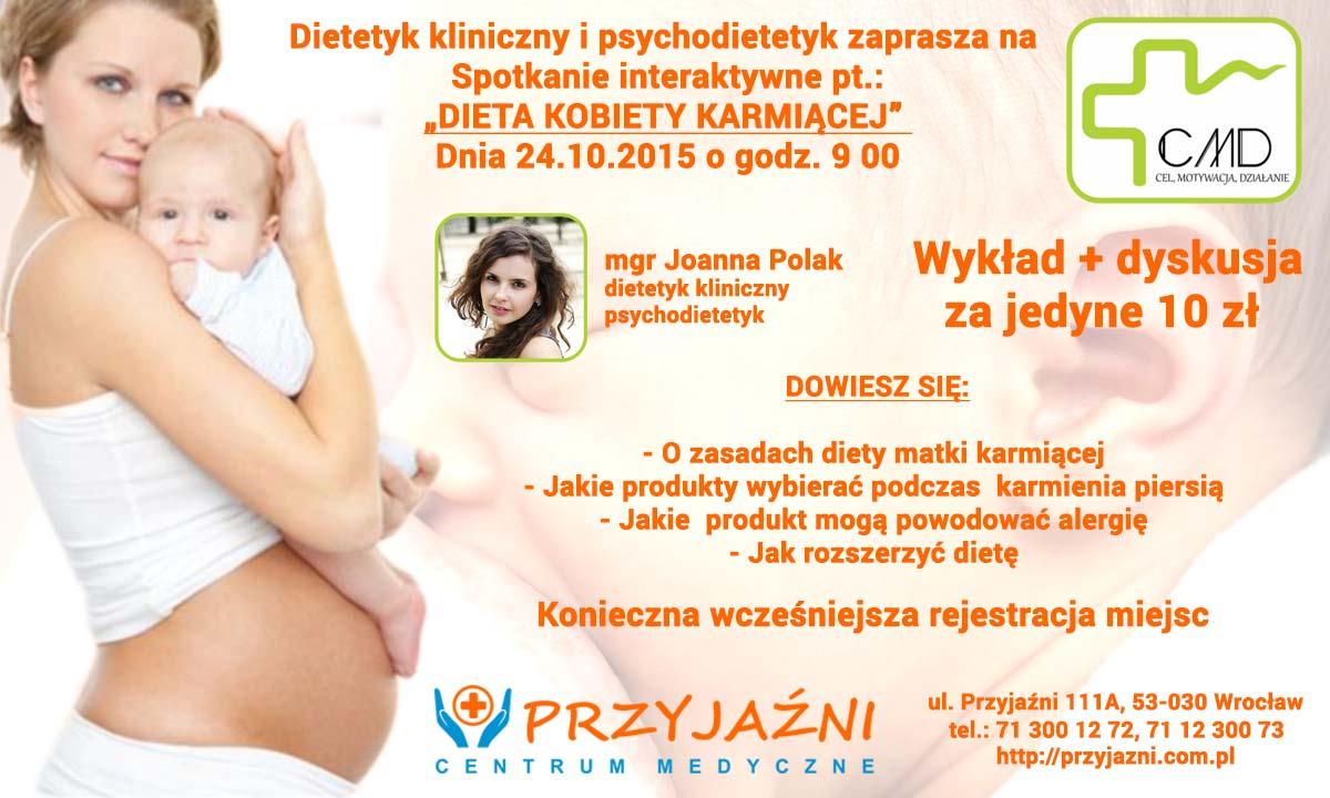Wykład: Dieta Kobiety Karmiacej. Przychodnia we Wrocławiu. Centrum Medyczne PRZYJAŹNI