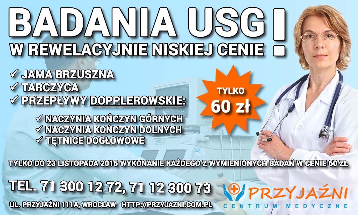 Badania USG w promocyjnej cenie. Doppler. Przychodnia we Wrocławiu. Centrum Medyczne PRZYJAŹNI
