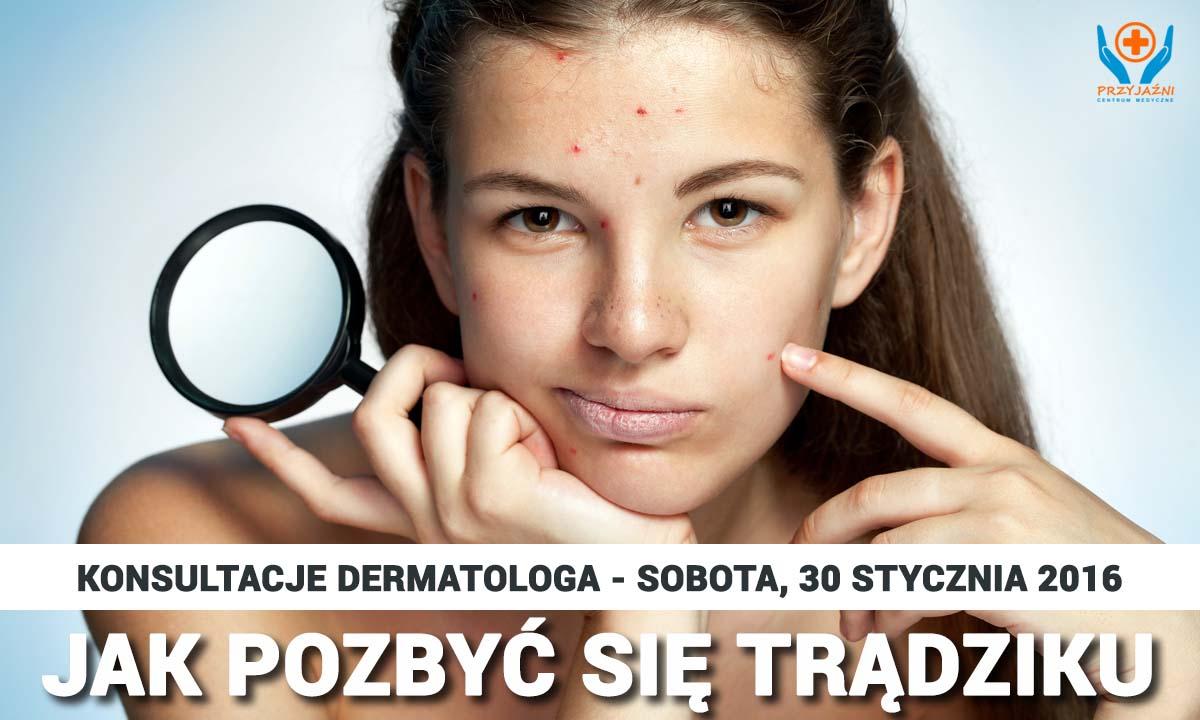 Jak pozbyć się trądziku – konsultacje dermatologa. Dermatolog Wrocław. Przychodnia Wrocław. Centrum Medyczne PRZYJAŹNI