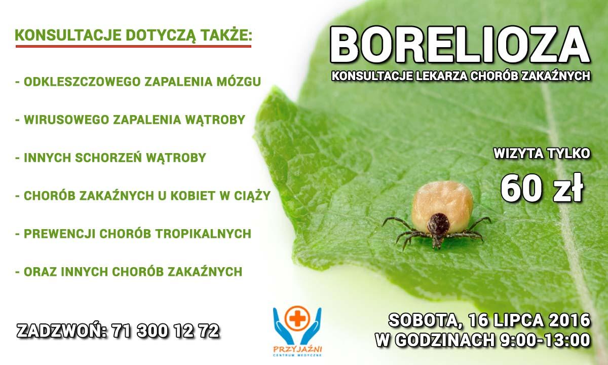 Borelioza Wrocław. Konsultacje lekarza chorób zakaźnych, Wrocław. Przychodnia Wrocław. Centrum Medyczne PRZYJAŹNI