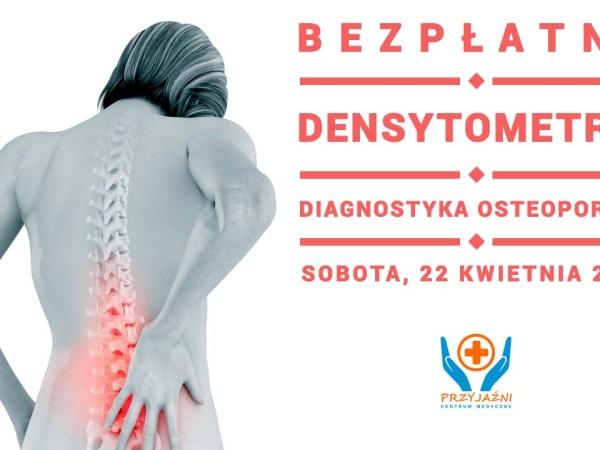 Bezpłatna densytometria Wrocław. Leczenie osteoporozy Wrocław. Lekarz Wrocław. Przychodnia Wrocław. Centrum Medyczne PRZYJAŹNI