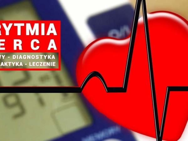 Arytmia serca. Migitanie przedsionków. Objawy, diagnostyka, profilaktyka, leczenie. Kardiolog Wrocław. Przychodnia Wrocław. Centrum Medyczne PRZYJAŹNI