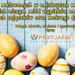 Życzenia Wielkanocne 2018. Lekarze Wrocław. Przychodnia Wrocław. Centrum Medyczne PRZYJAŹNI