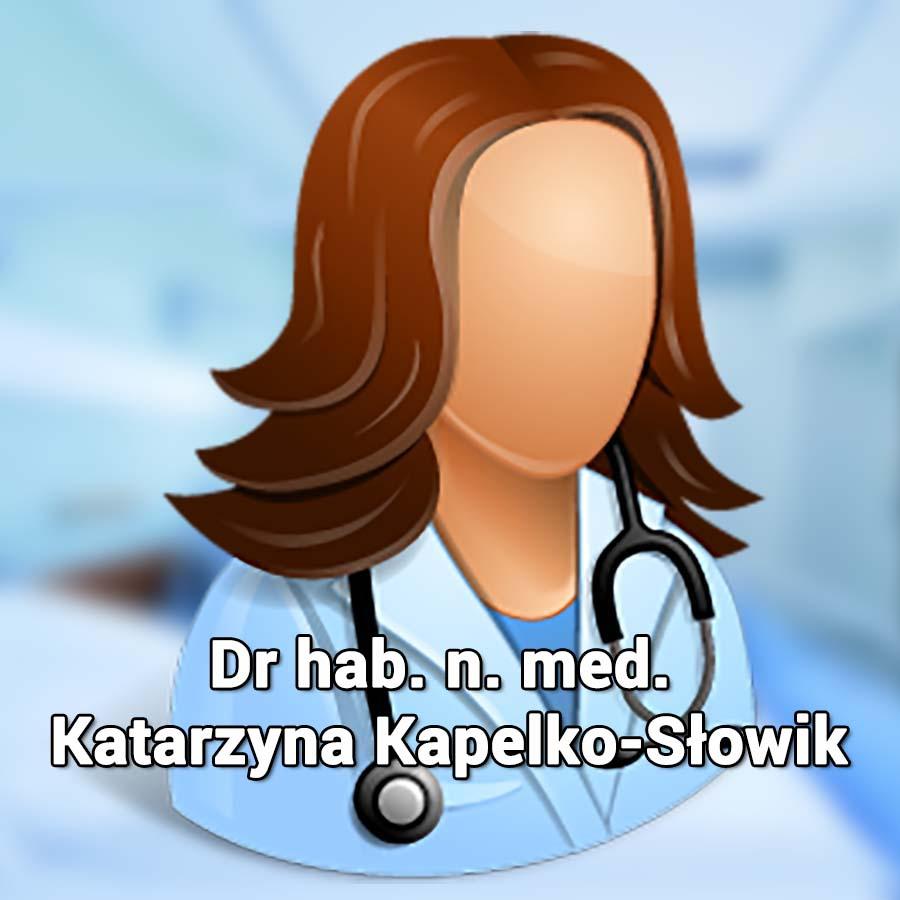 Dr hab. n. med. Katarzyna Kapelko-Słowik. Hematolog Wrocław. Przychodnia Wrocław. Centrum Medyczne PRZYJAŹNI