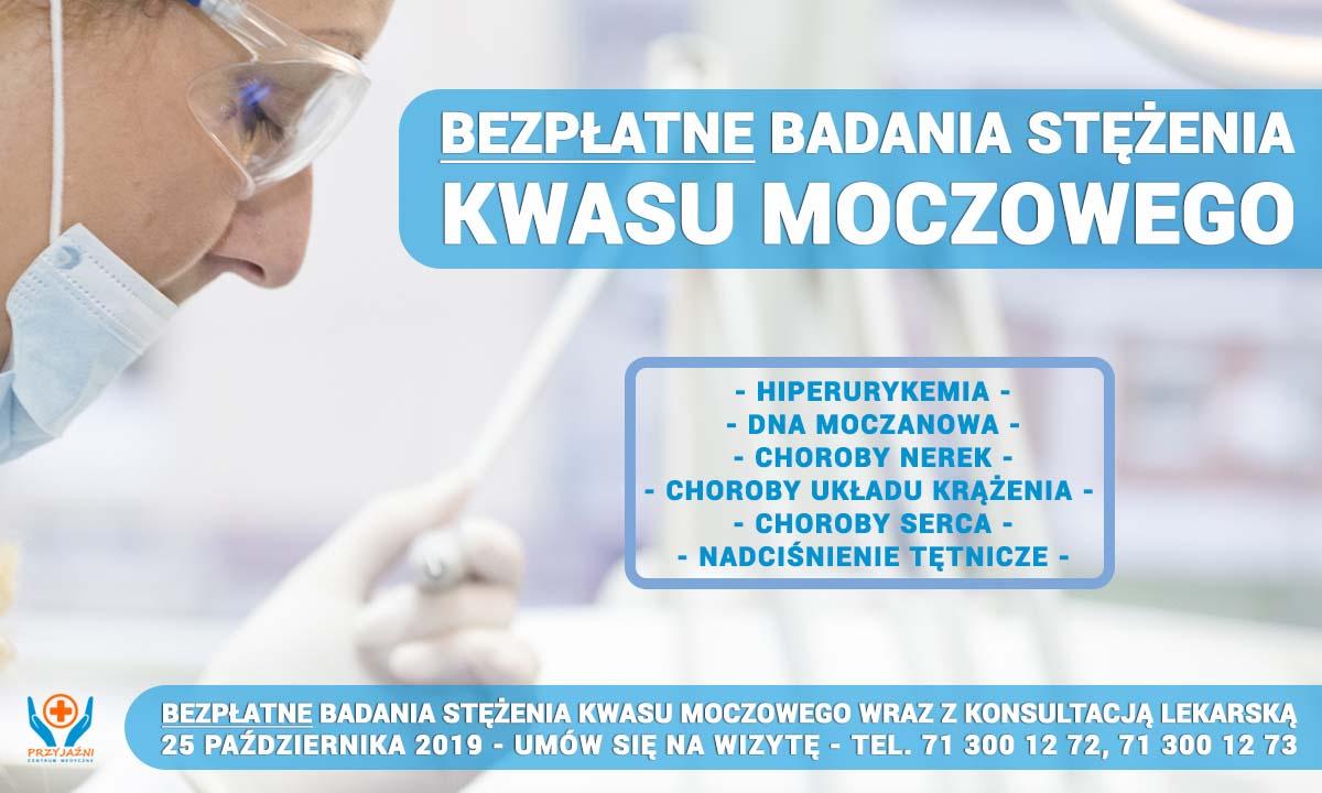Bezpłatne badania stężenia kwasu moczowego. Lekarz Wrocław. Centrum Medyczne PRZYJAŹNI