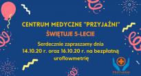 """5-lecie Centrum Medycznego """"Przyjaźni"""""""